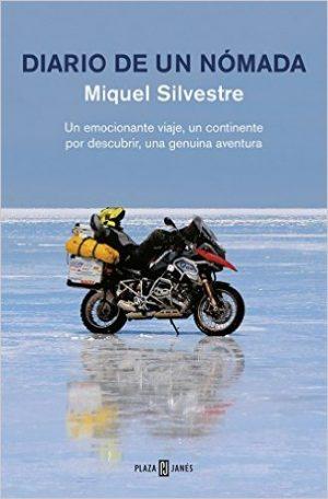 Diario De Un Nómada de Miquel Silvestre