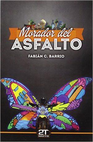 Morador del asfalto por Fabián C Barrio