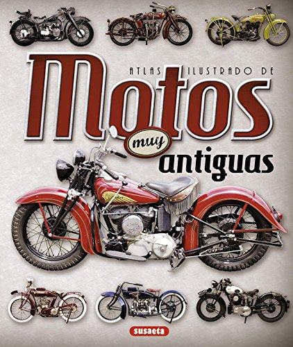 Atlas Ilustrado De Motos Muy Antiguas