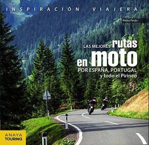Las mejores rutas en moto por España, Portugal y los Pirineos